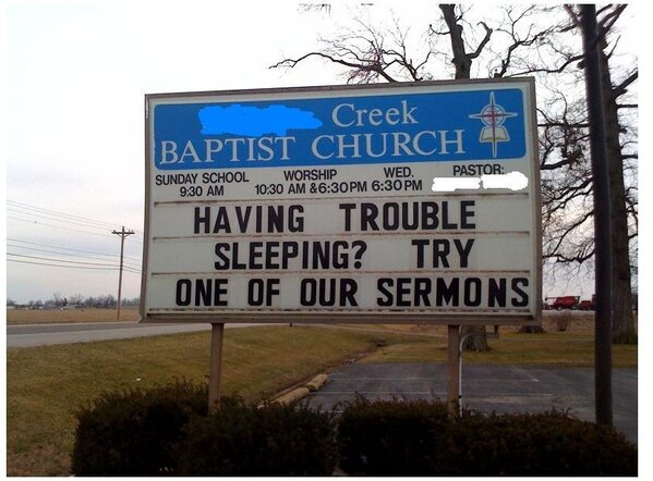 having trouble sleeping try one of our sermons, Funny church signs, humorous signs, jokes about god and church, clean humor