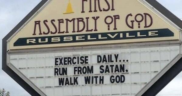 exercise daily run from satan walk with god, Funny church signs, humorous signs, jokes about god and church, clean humor