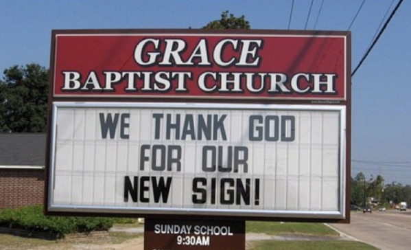 we thank god for our new sign, Funny church signs, humorous signs, jokes about god and church, clean humor