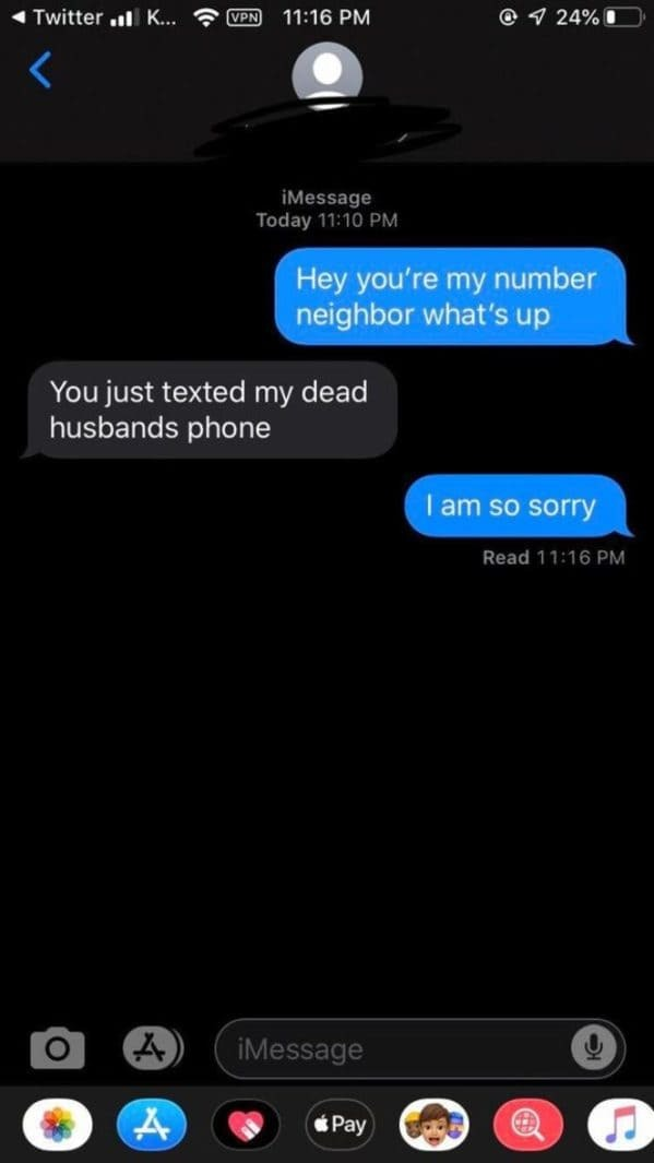 texted number neighbor, dead husbands phone, That awkward moment, best secondhand awkwardness 2020, embarrassing moments 2020, sad funny true stories, rejections