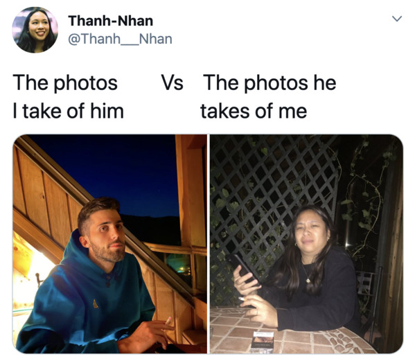 Boyfriends take pictures of girlfriends, twitter, tweets, Pics I take of my boyfriend vs pics he takes of me, funny bad photos taken by boyfriends