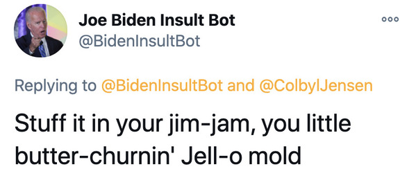 Joe Biden insult generator, funny insult twitter bot, president Joe Biden, insulting tweets, funny roast jokes, twitter bots