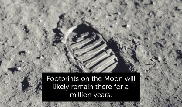 moonprints will last a million years, random fact