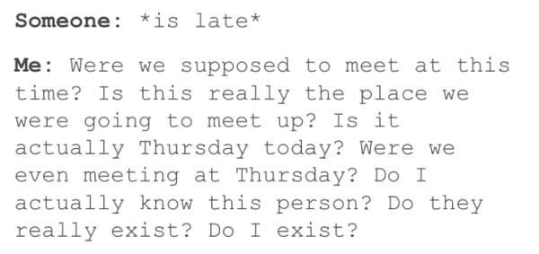 were we supposed to meet at this time overthinking meme