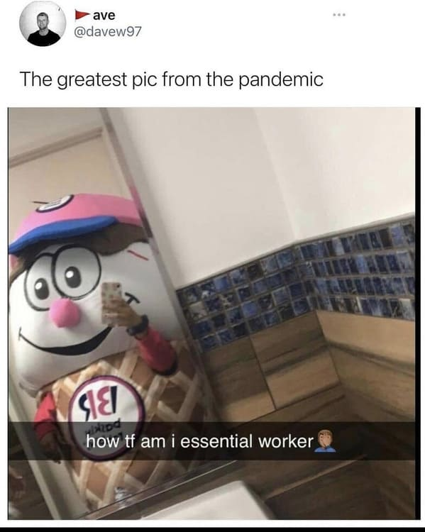 Greatest pandemic memes, funny tweets about COVID, coronavirus takes that held up, 2020 was a bad year, memes from quarantine, memes about getting the vaccine, vaccinate memes, hilarious jokes about the pandemic, twitter, lol