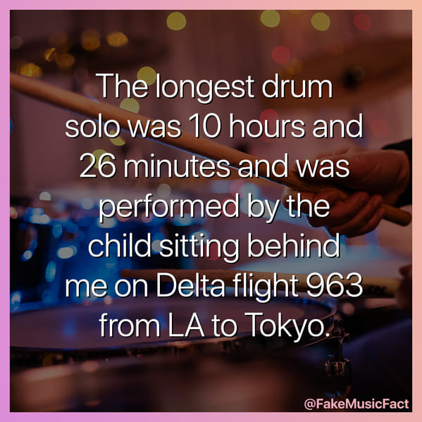 longest drum solo joke, Fake Music Facts Instagram, funny memes about bands, fake history, fake music history, hilarious memes, fakemusicfact, instagram, comedy, lol, jokes, memes, musicians