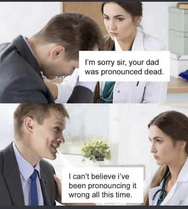 Funny bad Dad jokes, dad jokes poorly executed, pics, memes, comedy heaven, dumb puns, so stupid it's funny